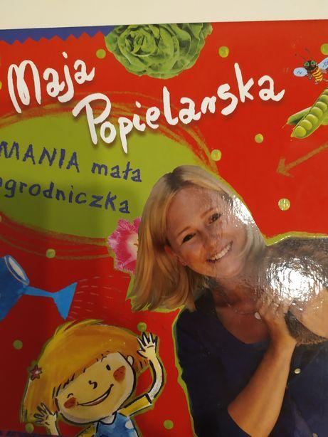 Maja Popielarska, Mania mała ogrodniczka