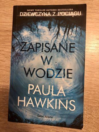 Zapisane w wodzie książka paula hawkins dziewczyna z pociągu