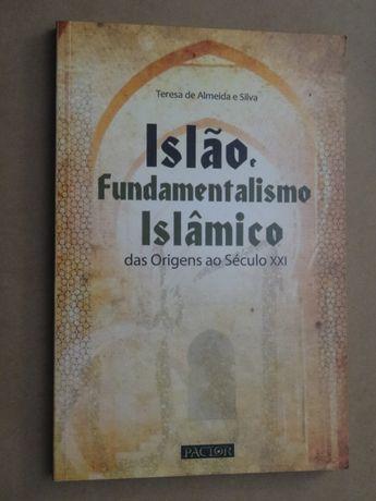 Islão, Fundamentalismo Islâmico de Teresa de Almeida e Silva