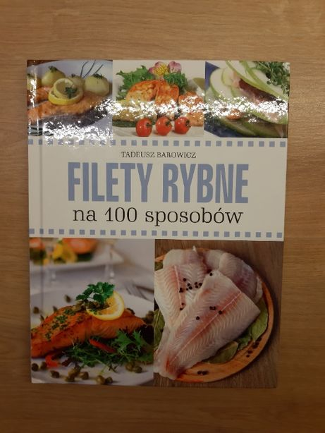 Filety rybne na 100 sposobów + gratis