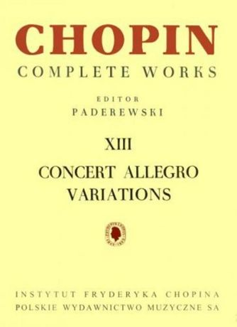 Chopin Concert allegro.Variations CW XIII (PWM)