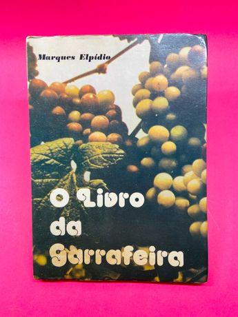 O Livro da Garrafeira - Marques Elpídio - RARO