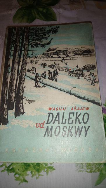 Daleko od Moskwy Wasilij Ażajew