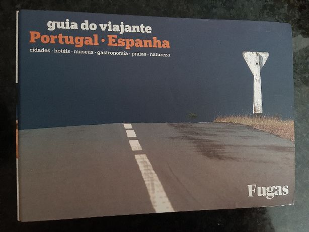 Fugas - Guia do Viajante Portugal - Espanha