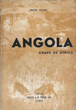 Angola – Chave de África_Mugur Valahu_Parceira A. M. Pereira