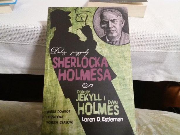 Dalsze przygody Sherlocka Holmesa Loren Estleman