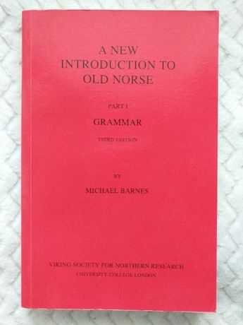 New Introduction to Old Norse I grammar
