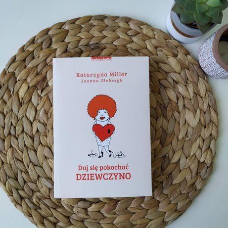 """""""Daj się pokochać dziewczyno"""" Katarzyna Miller, Joanna Olekszyk"""