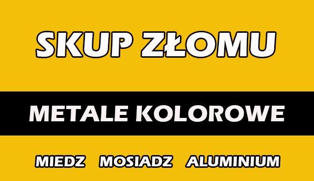 Skup Złomu - Metali Kolorowych - Miedź - Aluminium - Stal - Mosiądz !