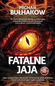 Fatalne Jaja Autor: Michaił Bułhakow