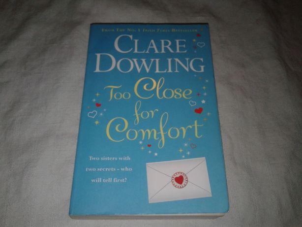 Английский роман Too close to comfort by Clare Dowling