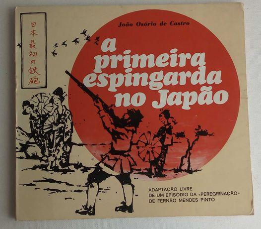 a primeira espingarda no japão / joão osório de castro