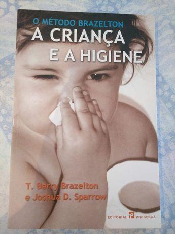A criança e a higiene - T. Berry Brazelton e Joshua D. Sparrow