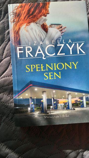 Spełniony sen I.Frączyk