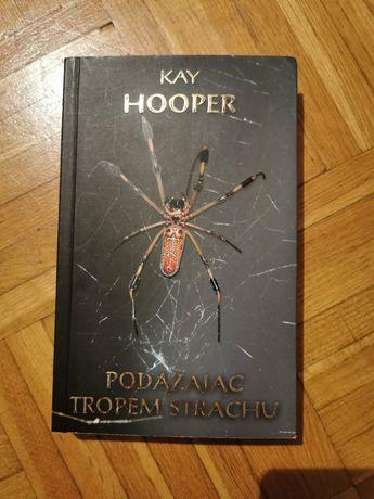 Podążając tropem strachu Kay Hooper