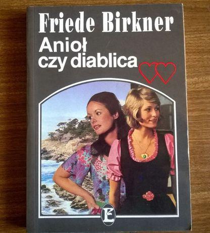 Anioł czy diablica - Friede Birkner