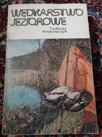 Wedkarstwo jeziorowe Tadeusz Andrzejczyk.