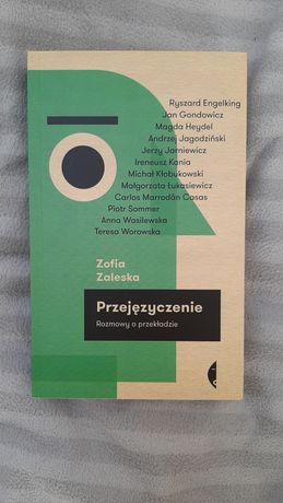 Przejęzyczenie. Rozmowy o przekładzie Zofia Zaleska