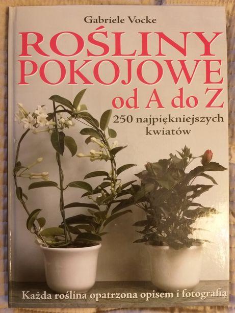 Książka rośliny pokojowe od A do Z, twarda okładka.