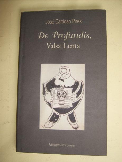 De Profundis, Valsa Lenta de José Cardoso Pires