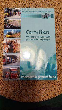 Podrecznik przewoźnika Certyfikat kompetencji zawodowych przewoźnika