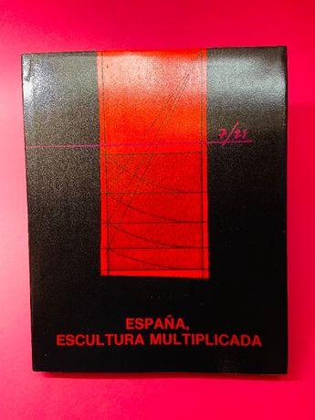 España, Escultura Multiplicada - Autores Vários