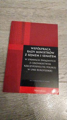 Wspólpraca Rady Ministrów z Sejmem i Senatem
