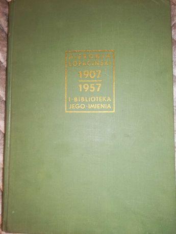 HIERONIM ŁOPACIŃSKI i biblioteka Jego Mienia