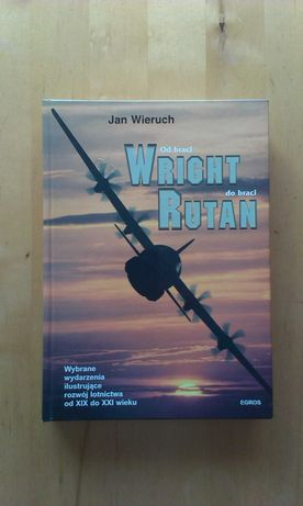 Od braci Wright do braci Rutan.