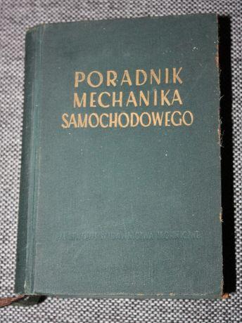 Książka Poradnik Mechanika Samochodowego 1955 r