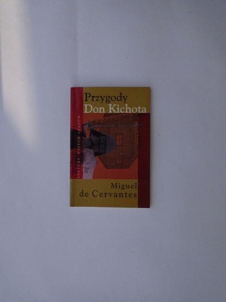 Przygody Don Kichota. Miguel de Cervantes.