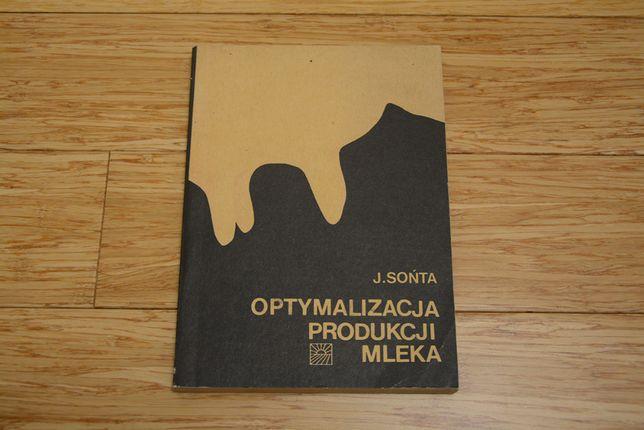 Optymalizacja produkcji mleka - J. Sońta - (rok wyd. 1978)