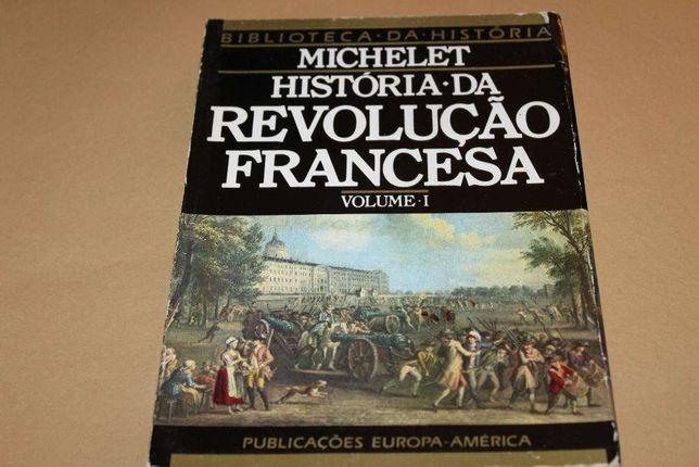 História da Revolução Francesa I Jules Michelet