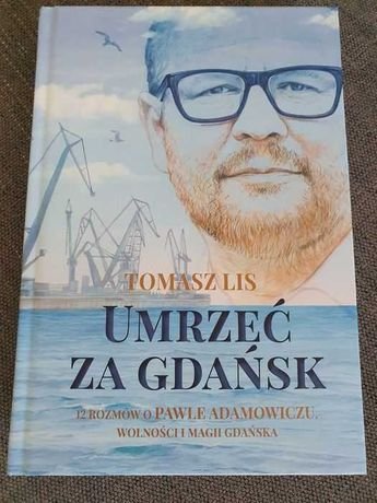 Książka Umrzeć za Gdańsk