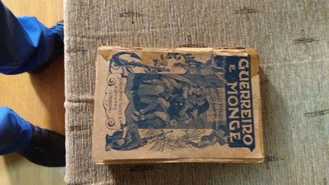 Livro antigo - GUERREIRO É MONGE de António campos junior