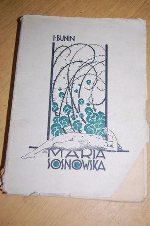 "Książka ""Marja Sosnowska : (sprawa Korneta Jełagina) J. Bunin"