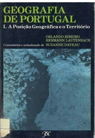 Geografia de Portugal || Orlando Ribeiro || 4 volumes