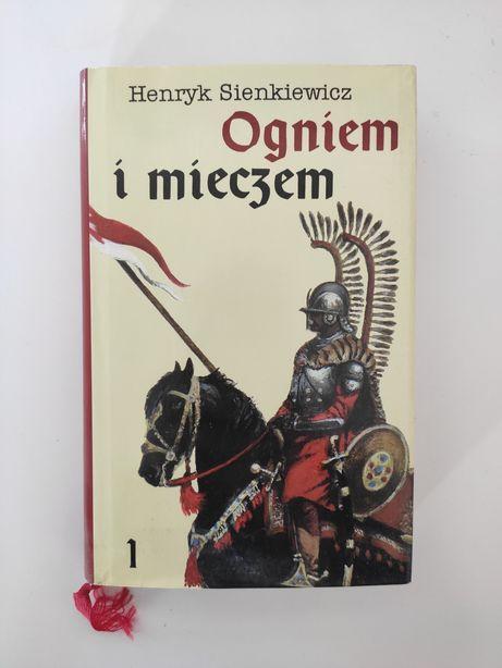 Henryk Sienkiewicz: Ogniem i mieczem. Część I.