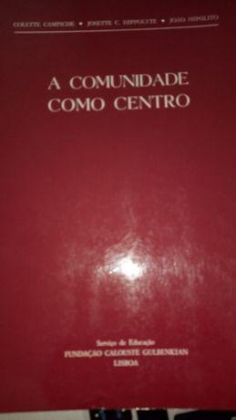 Livro A Comunidade como Centro