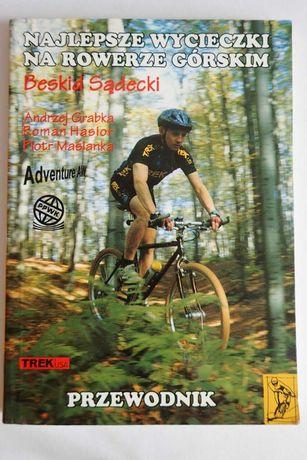 Beskid Sądecki Najlepsze wycieczki na rowerze górskim Przewodnik