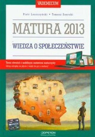 Wiedza o społeczeństwie Vademecum Matura 2013