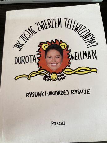 Wellman Dorota jak zostac zwierzem telwizyjnym