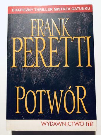 Peretti Frank - Potwór