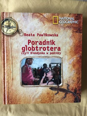 Beata Pawlikowska Poradnik globtrotera National Geographic