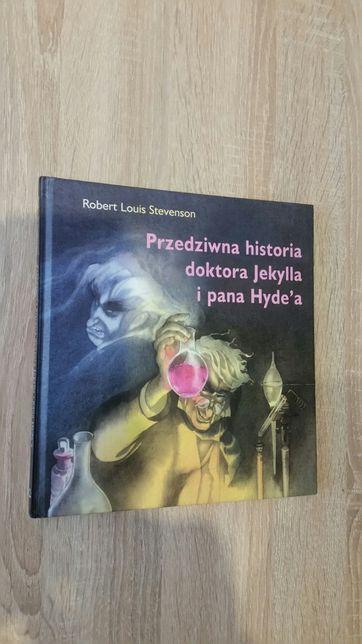 "Książka Stevensona "" Przedziwna historia doktora Jekylla i pana Hyde'a"