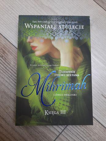 Mihrimah- tajemnice dworu Sułtana