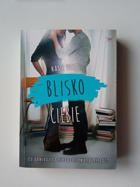"""Książka nowa """"Blisko ciebie"""" Kasie West, wyd. Feeria young"""