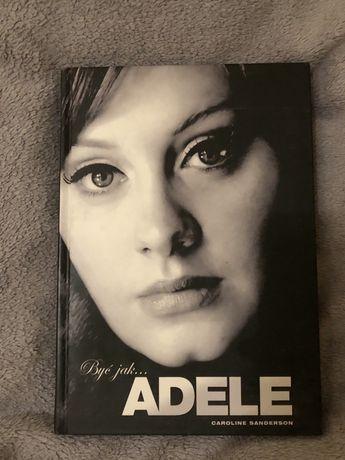 Byc jak Adele