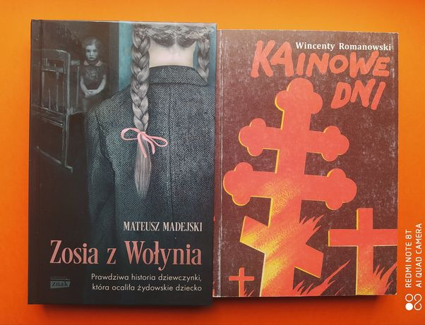 """""""Zosia z Wołynia"""" M. Madejski + """"KAINOWE DNI"""" W. Romanowski"""