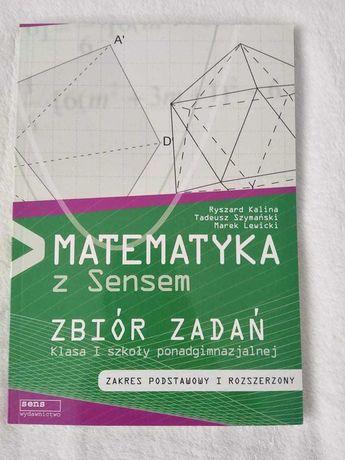 Matematyka z sensem. Zbiór zadań liceum/technikum